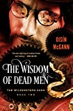 img - for The Wisdom of Dead Men (The Wildenstern Saga) book / textbook / text book