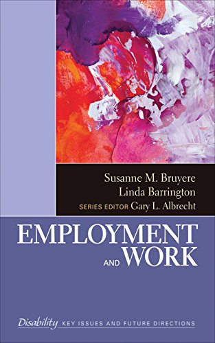 Download Employment and Work (The SAGE Reference Series on Disability: Key Issues and Future Directions) Pdf
