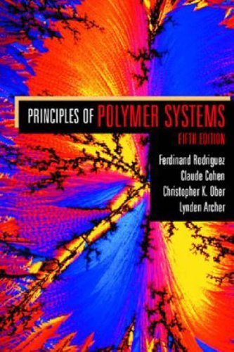 Principles of Polymer Systems 5th Edition by Ferdinand Rodriguez (2003-08-21) ()