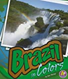 Brazil in Colors, Ann Stalcup, 1429622229