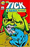 img - for The Tick: Karma Tornado #1 FIRST ISSUE (The Tick Karma Tornado: Challenge of Champions!) book / textbook / text book