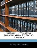 Iustini Historiarum Philippicarum, Marcus Junianus Justinus, 1144106826