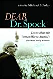 Dear Dr. Spock, , 0814727441