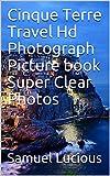 Cinque Terre Travel Hd Photograph Picture book Super Clear Photos