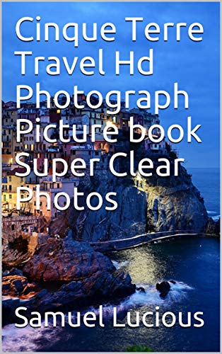 Cinque Terre Travel Hd Photograph Picture book Super Clear Photos