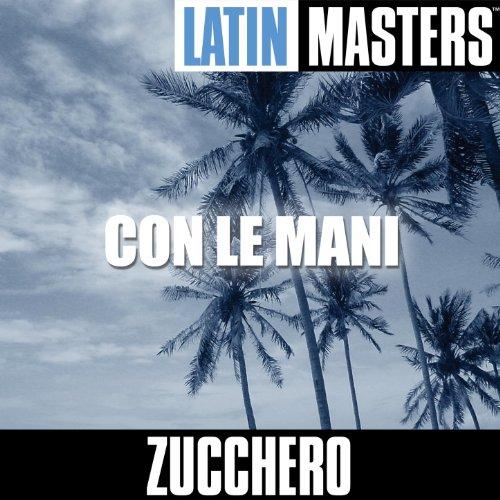 ... Latin Masters: Con Le Mani