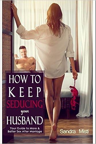 how to seduce the husband