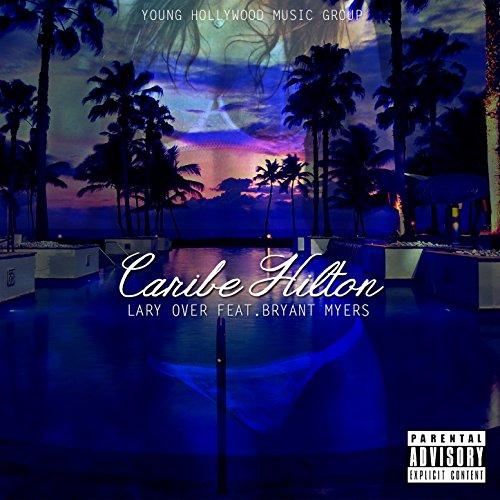 Caribe Hilton [Explicit]