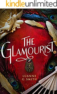 The Glamourist (The Vine Witch Book 2)