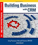 Building Business with Crm, Richard Knudson, 0981511848