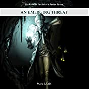 An Emerging Threat: The Seeker's Burden Volume 1 | Mark E. Lein