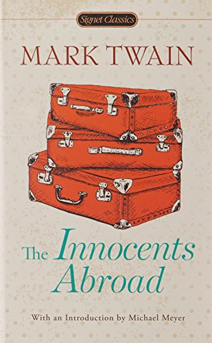 The Innocents Abroad (Signet Classics)