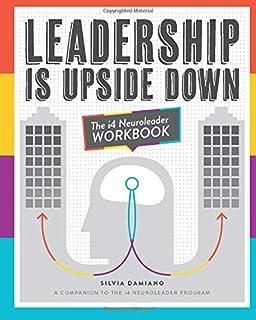Leadership is Upside Down: The i4 Neuroleader Revolution: Amazon ...