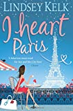 I Heart Paris (I Heart Series)