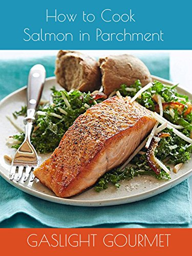 How To Cook Salmon In Parchment by
