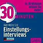 30 Minuten Einstellungsinterviews   Karl-Heinz List