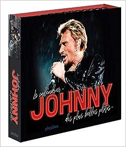 Amazon Fr Calendrier Une Annee En Photos Avec Johnny
