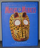 Masks of Mexico, Barbara Mauldin, 0890133298