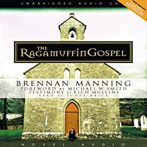 Ragamuffin Gospel Hörbuch