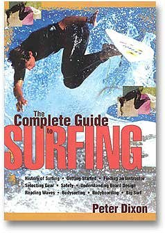 The Complete Guide to Surfing by Block Surf