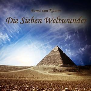 Die Sieben Weltwunder Audiobook