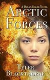 Arctic Forces (Dylan Baker Book)