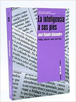 La inteligencia a sus pies (Papers de Premsa): Amazon.es: José Vicente Aleixandre Marco, Emili Piera Cardo: Libros