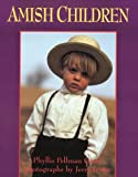 Amish Children, Phyllis Pellman Good, 156148380X