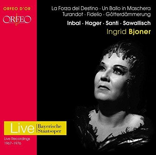 Ingrid Bjoner - Arias from La Forza del Destino, Turandot, Fidelio, Un Ballo in Machera and Gotterdammerung (Live recordings from 1967-1976) by Ingrid Bjoner (2009-05-11)