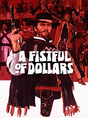 A Fistful of Dollars - For Movies A Dollar