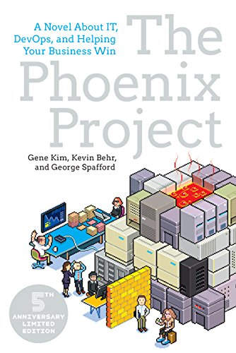 The Phoenix Project: A Novel about IT, DevOps, and Helping Your Business Win [Gene Kim - Kevin Behr - George Spafford] (Tapa Blanda)