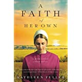 A Faith of Her Own (A Middlefield Amish Novel)