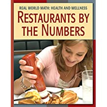 Restaurants by the Numbers (21st Century Skills Library: Real World Math)