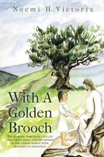 Download With a Golden Brooch: Con Broche de Oro ebook