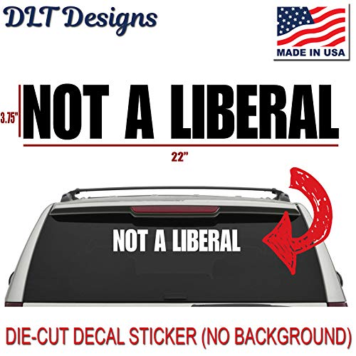 DLT Designs Not A Liberal Political 22