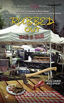 Rubbed Out (A Memphis BBQ Mystery Book 4) by [Adams, Riley]