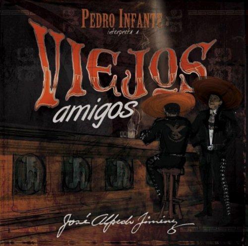 Viejos Amigos: Interpreta a Jose Alfredo Jimenez (Viejas Outlets)