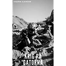 Krig på gatorna (Swedish Edition)