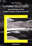 Image de La forma delle coste. Geomorfologia costiera, impatto antropico e difesa dei litorali