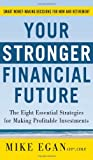 Your Stronger Financial Future, Mike Egan, 0071772995