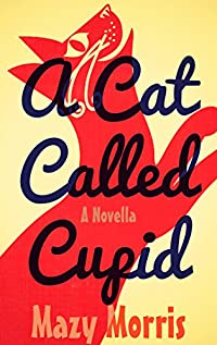 A Cat Called Cupid by Mazy Morris ebook deal