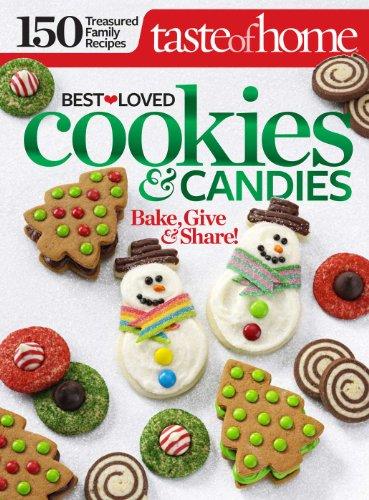 Taste Of Home Best Loved Cookies Candies Kindle Edition By Taste