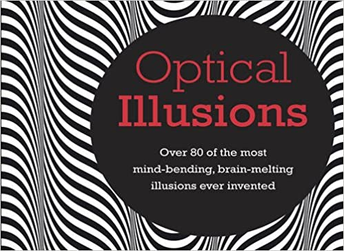 Free audiobook downloads for kindle fire Optical Illusions: Over 70 of the Most Mind Bending, Brain Melting, Illusions Ever Invented 1909313084 in German PDF