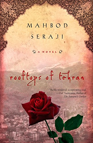 Rooftops of Tehran: A Novel (Good Questions To Ask About The Holocaust)