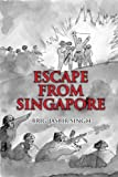 img - for ESCAPE FROM SINGAPORE by Jasbir Singh (2010-03-03) book / textbook / text book