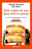 img - for Siete Reglas De Oro Para Vivir En Pareja (Spanish Edition) book / textbook / text book