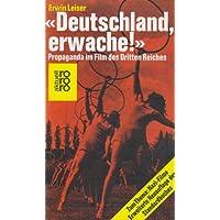 Deutschland erwache. Propaganda im Film des Dritten Reiches