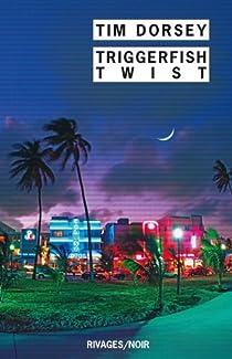Triggerfish Twist par Dorsey
