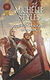 Sold to the Viking Warrior (Harlequin Historical)