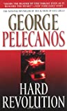 Hard Revolution, George P. Pelecanos, 0446611433